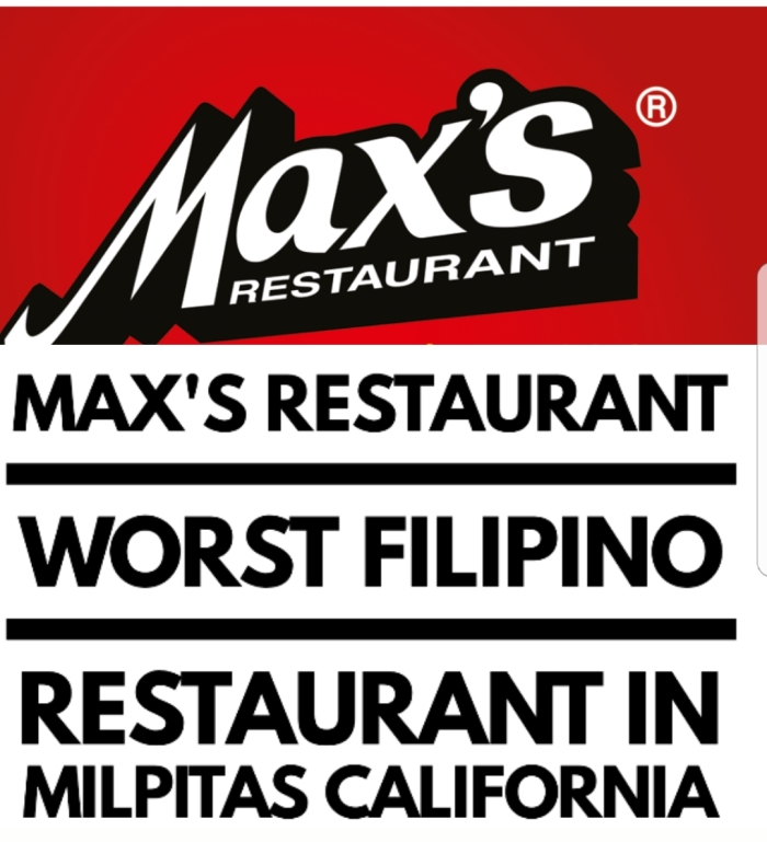 The Worst Filipino Restaurant In Milpitas California – A Honest Customer Review